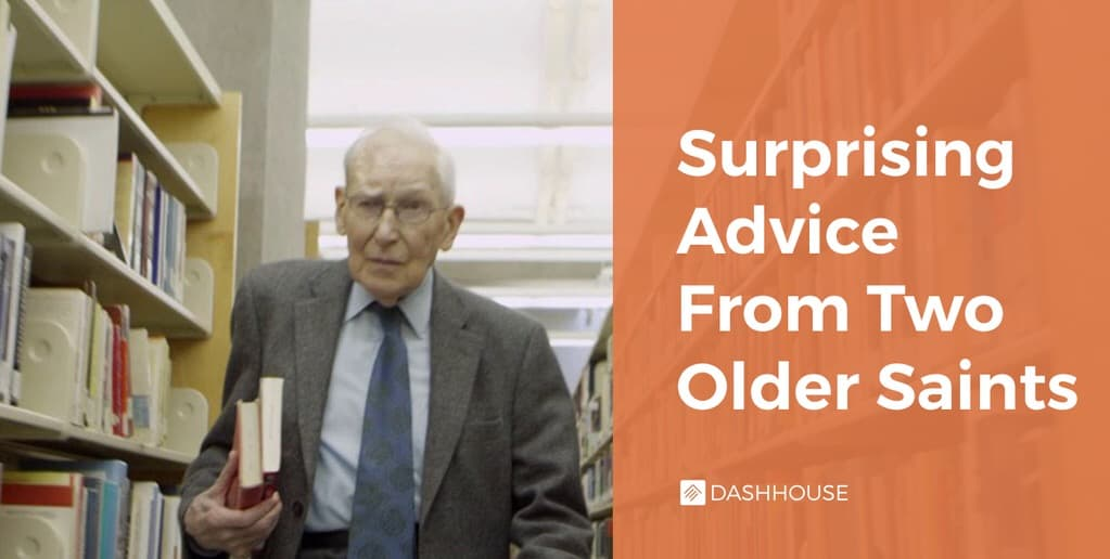 Surprising Advice From Two Older Saints